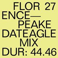 DATEAGLE MIX 27 | Florence Peake