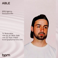 ABLE - BPM Agency Exclusive Promo Mix [Oct 2021]