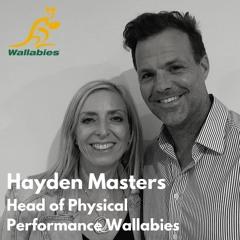 Ep 028 - High Performance Leadership w/ Haydn Masters former Head of Physical Performance Wallabies