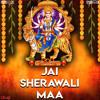 Jai Sherawali Maa