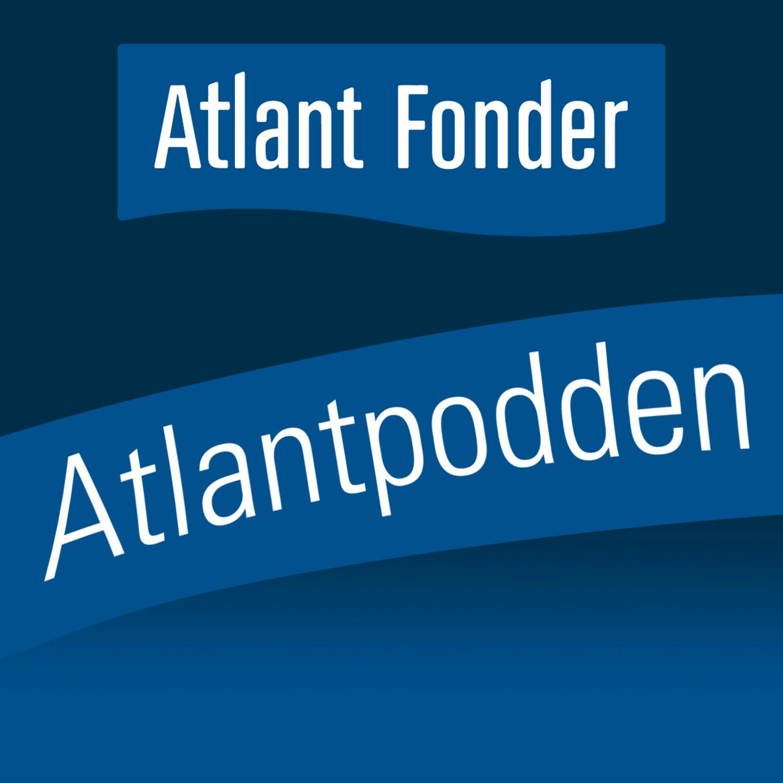 Atlantpodden - Avsnitt 1 - Opportunity och macro