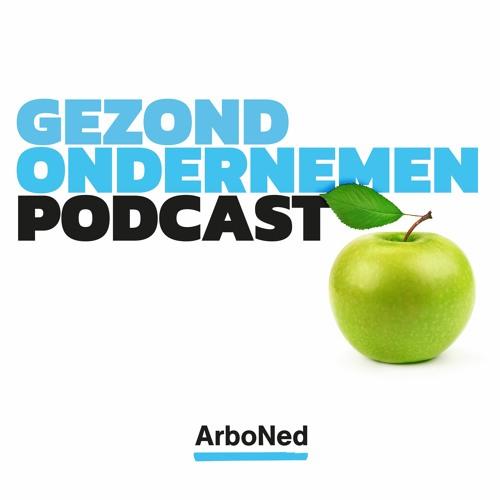 Podcast ArboNed: Gezond ondernemen