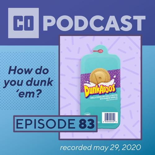 Episode 83:  How Do You Dunk 'em?