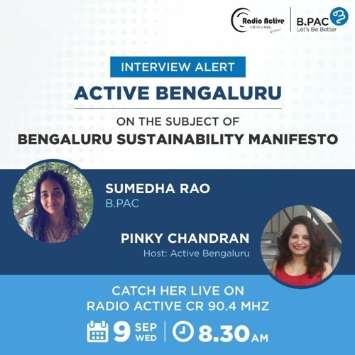 Active Bengaluru -Sumedha Rao BPAC`S Bengaluru Sustainability Manifesto With Pinky Chandran