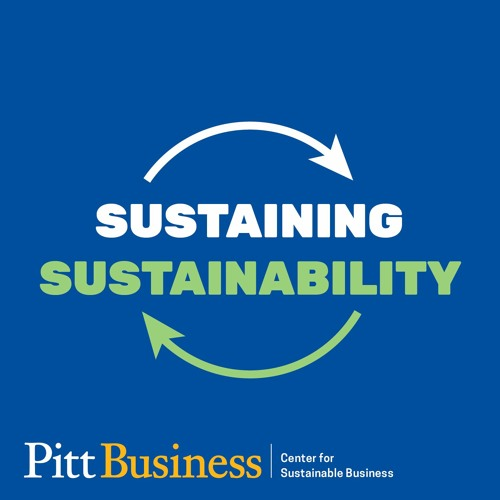 "Episode 1: ""Sustaining Sustainability — Introduction to the Series"""