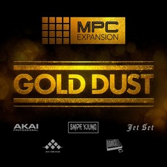 Gold - Dust MPC Expansion Demo