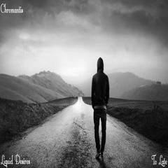 Chromantis To Late (Exclusive Release 2) OUT NOW
