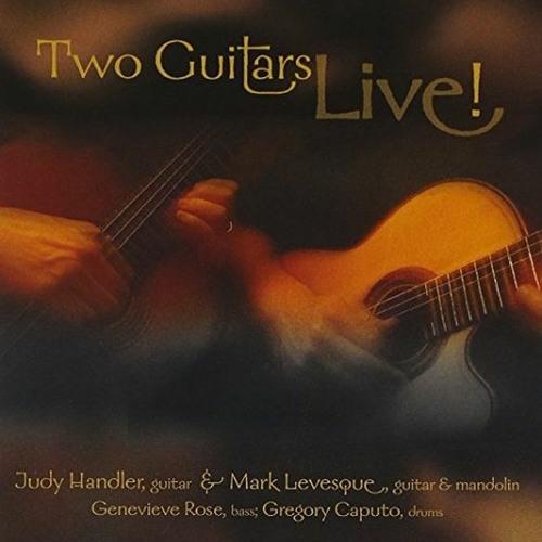 "Judy Handler & Mark Levesque ""Two Guitars Live"" Sampler"