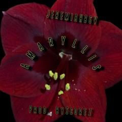Amaryllis (Prod. ByScorez)