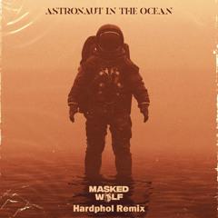 Masked Wolf - Astronaut In The Ocean (Hardphol Remix) (Radio Edit)