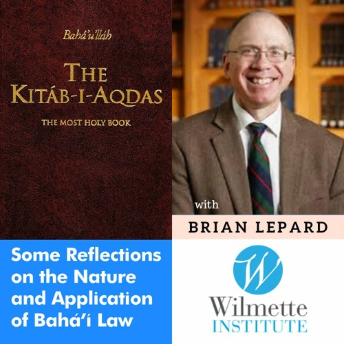 Bahai Law - Reflections On Its Nature and Application - Brian Lepard