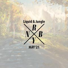 May '21   Liquid & Jungle