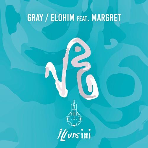 GRAY - Elohim feat. MARGRET (Vocal Mix)