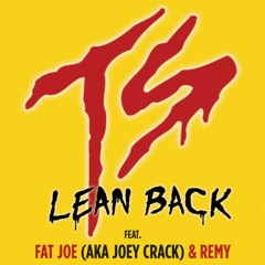 Terror Squad - Lean Back (CryJaxx Remix) ft. Fat Joe & Remy Ma
