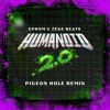 Download EPROM & Zeke Beats - HUMANOID 2.0 (Pigeon Hole Remix) Mp3