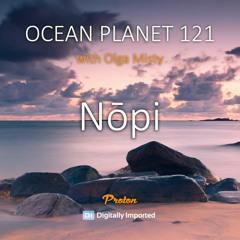 Olga Misty - Ocean Planet 121 [July 09 2021] On Proton Radio