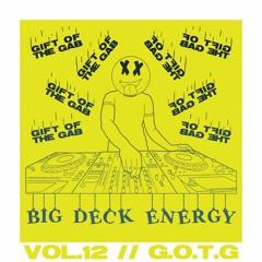 Big Deck Energy - Gift of the Gab - Vol.12