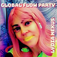 Global Flow Party | Deep Tribal House to Psytrance Journey | Lydia Nexus