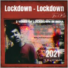 Lockdown Lockdown - Myk    Indian Situation During Lockdown in India    ( 2 years of Lockdown )
