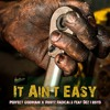 Download It Ain't Easy (feat. Dez I Boyd) Mp3