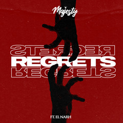 Regrets ft El Narh