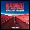 Leave You Alone (Radio Edit) [feat. Kika Cardoso]