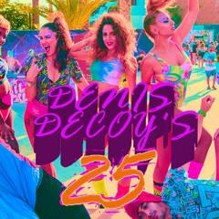 25 Years Denis Decoy - BRETTHARDE BEATZ Set