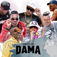 Primeira Dama / MC B.O, MC Juninho JR, MC Samp, MC Nego Blue, MC Backdi e MC James Blue - DJ Oreia
