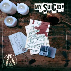 My Suicide (FREE DOWNLOAD)