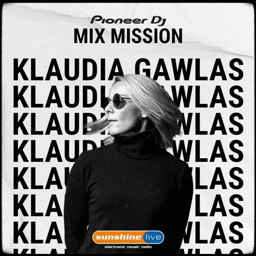 Klaudia Gawlas - Sunshine Live Radio Pioneer DJ MixMission 2021