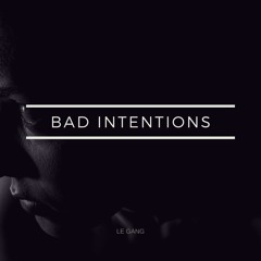 Bad Intentions (Free Download) [Chill/Electronic/Hip Hop]