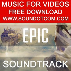 Background Royalty Free Music for Youtube Videos Vlog | Epic Cinematic Soundtrack Monumental Trailer