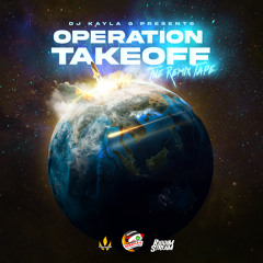 DJ Kayla G - OPERATION TAKEOFF: The Dancehall & Soca REMIX TAPE (2020 Mixtape) @RIDDIMSTREAM