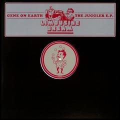 Gene On Earth - The Juggler E.P. (Limousine Dream LD005)