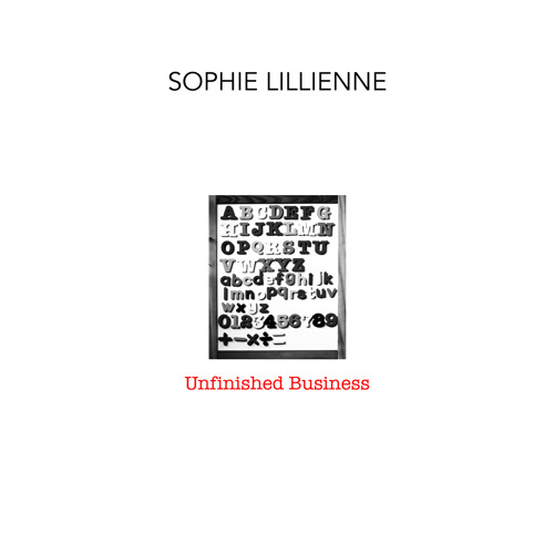 Sophie Lillienne - Unfinished Business