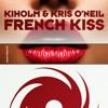 Kiholm & Kris O'Neil - French Kiss