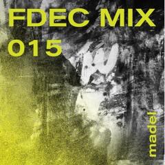 FDEC MIX 015 - madel