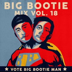 2F Big Bootie Mix, Volume 18 - Two Friends