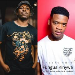 n a s t y  n a t e - Fungua Kinywa. Day 497 ft De Mthuda & Ntokzin