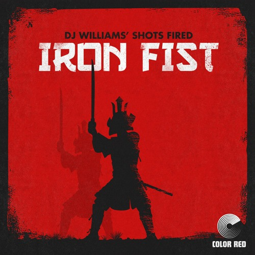 """DJ Williams' Shots Fired - """"Iron Fist"""" 