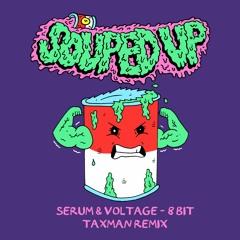 Serum & Voltage - 8 Bit (Taxman Remix)