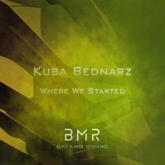 Kuba Bednarz - Where We Started
