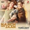 Naach Meri Jaan (From