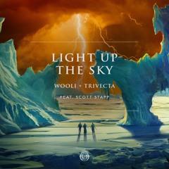 Wooli x Trivecta - Light Up The Sky (feat Scott Stapp)