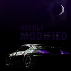 HIGHLY MODIFIED