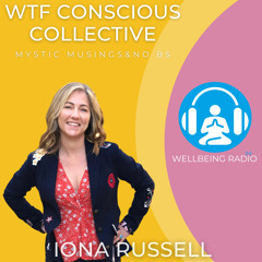 WTF Conscious Collective S1 Ep4