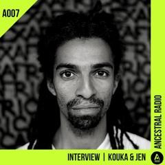 RADIO A007 | INTERVIEW KOUKA