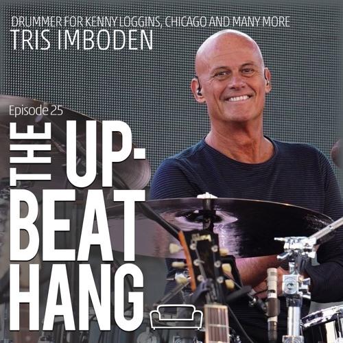 Tris Imboden - The Upbeat Hang Ep.25