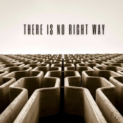 There Is No Right Way (Vocalist Roberto)