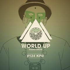 KPD - World Up Radio Show #124